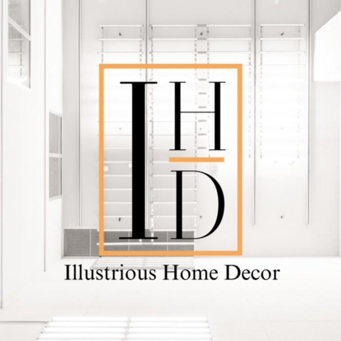 Illustrious Home Decor      by Lashay Janel