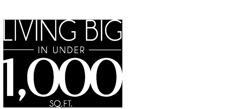 Living Big in Under 1,000 Sq. Ft. logo